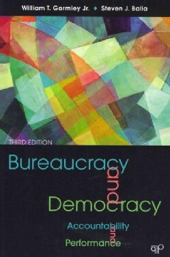 Bureaucracy and Democracy: Accountability and Performance (Paperback)