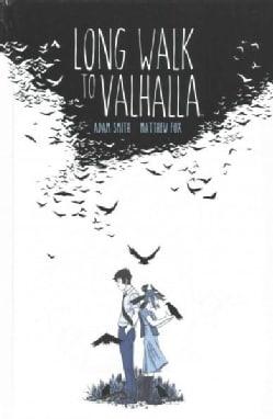Long Walk to Valhalla (Hardcover)