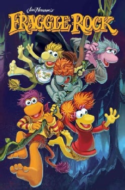 Fraggle Rock: Journey to the Everspring (Hardcover)