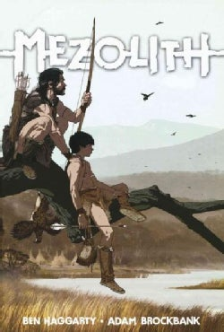 Mezolith 1: Stone Age Dreams and Nightmares (Hardcover)