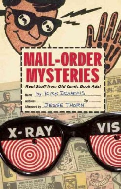Mail-Order Mysteries: Real Stuff from Old Comic Book Ads! (Hardcover)