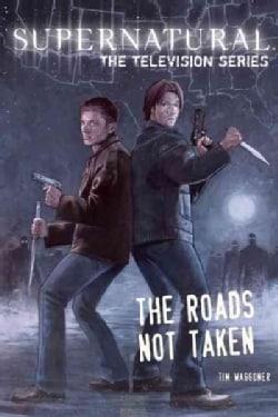 The Roads Not Taken (Paperback)