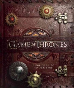 Game of Thrones: A Pop-up Guide to Westeros (Hardcover)