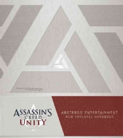 Assassin's Creed Unity: Abstergo Entertainment Employee Handbook (Hardcover)