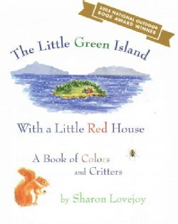 The Little Green Island With a Little Red House: A Book of Colors and Critters (Hardcover)