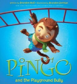 Pingo and the Playground Bully (Hardcover)