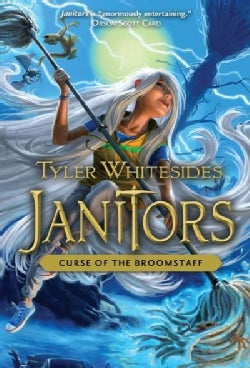 Janitors: Curse of the Broomstaff (Hardcover)