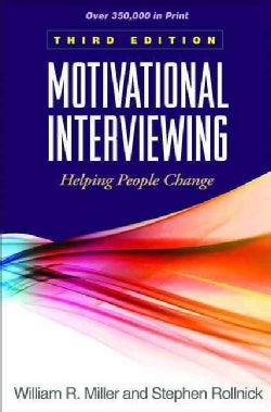 Motivational Interviewing: Helping People Change (Hardcover)