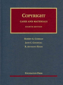 Copyright: Cases and Materials (Hardcover)