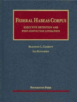 Federal Habeas Corpus: Executive Detention and Post-Conviction Litigation (Hardcover)