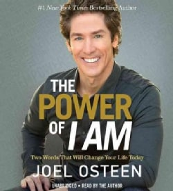 The Power of I Am: Two Words That Will Change Your Life Today (CD-Audio)