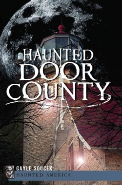 Haunted Door County (Paperback)