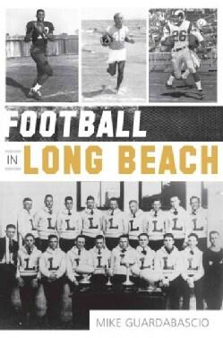 Football in Long Beach (Paperback)