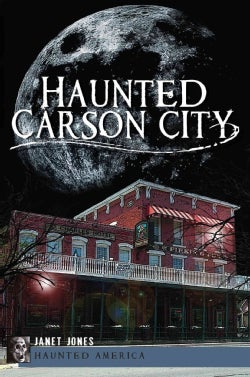 Haunted Carson City (Paperback)