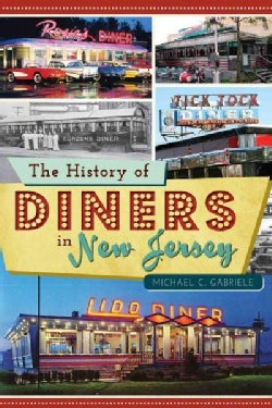 The History of Diners in New Jersey (Paperback)