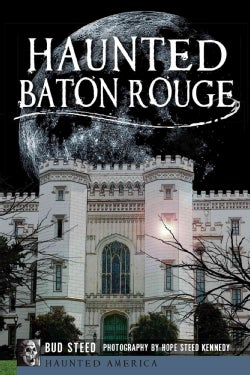 Haunted Baton Rouge (Paperback)