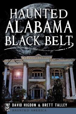 Haunted Alabama Black Belt (Paperback)