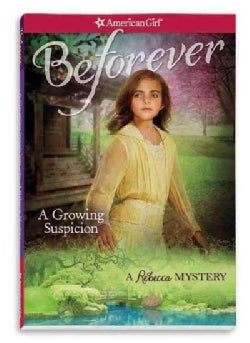 A Growing Suspicion: A Rebecca Mystery (Paperback)