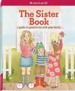 The Sister Book: A Guide to Good Times With Your Family (Paperback)