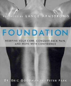 Foundation: Redefine Your Core, Conquer Back Pain, and Move With Confidence (Paperback)