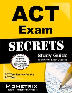 Act Exam Secrets: ACT Test Review for the ACT Test (Paperback)