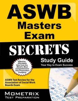 ASWB Masters Exam Secrets: ASWB Test Review for the Association of Social Work Boards Exam (Paperback)