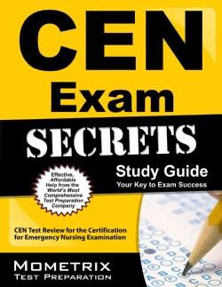 CEN Exam Secrets: CEN Test Practice & Review for the Certification for Emergency Nursing Examination (Paperback)