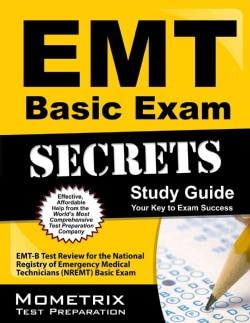 EMT Basic Exam Secrets: EMT-B Test Review for the National Registry of Emergency Medical Technicians (NREMT) Basi... (Paperback)