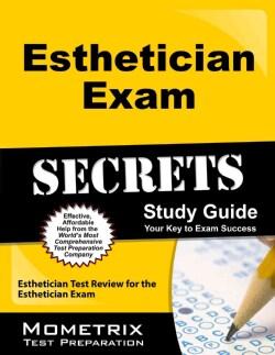 Esthetician Exam Secrets: Esthetician Test Review for the Esthetician Exam (Paperback)