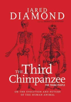 The Third Chimpanzee for Young People: On the Evolution and Future of the Human Animal (Paperback)