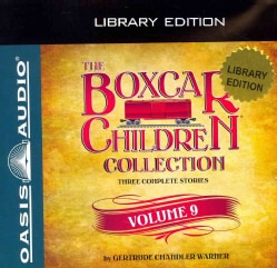 The Boxcar Children Collection: The Amusement Park Mystery; The Mystery of the Mixed-Up Zoo; The Camp-Out Mystery:... (CD-Audio)