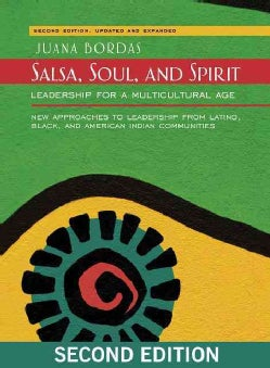 Salsa, Soul, and Spirit: Leadership for a Multicultural Age (Paperback)