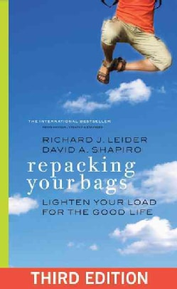 Repacking Your Bags: Lighten Your Load for the Good Life (Paperback)