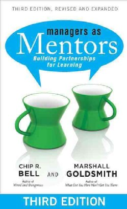 Managers as Mentors: Building Partnerships for Learning (Paperback)