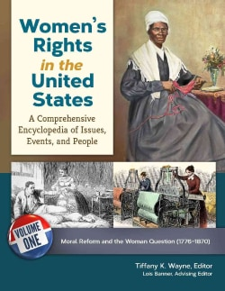Women's Rights in the United States: A Comprehensive Encyclopedia of Issues, Events, and People (Hardcover)