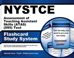 Nystce Assessment of Teaching Assistant Skills Atas 095 Test Flashcard Study System: Nystce Exam Practice Questions &... (Cards)