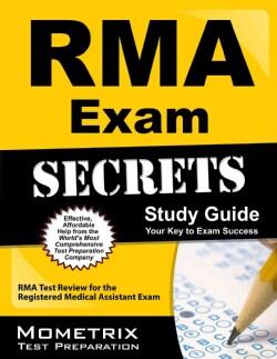 RMA Exam Secrets: RMA Test Review for the Registered Medical Assistant Exam