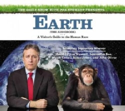 The Daily Show With Jon Stewart Presents Earth: A Visitor's Guide to the Human Race (CD-Audio)