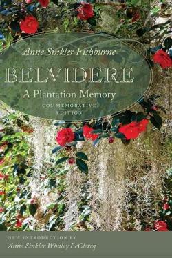 Belvidere: A Plantation Memory (Paperback)