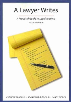 A Lawyer Writes: A Practical Guide to Legal Analysis (Paperback)