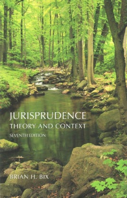 Jurisprudence: Theory and Context (Paperback)
