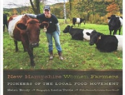 New Hampshire Women Farmers: Pioneers of the Local Food Movement (Paperback)