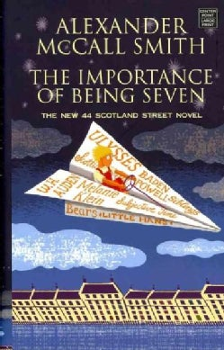 The Importance of Being Seven: A 44 Scotland Street Novel (Hardcover)