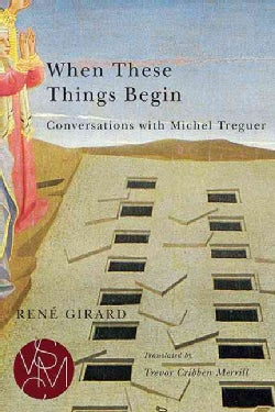 When These Things Begin: Conversations With Michel Treguer (Paperback)