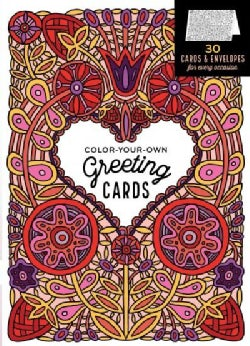 Color-your-own Greeting Cards: 30 Cards & Envelopes for Every Occasion (Paperback)