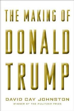The Making of Donald Trump (Hardcover)