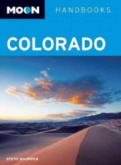 Moon Handbooks Colorado (Paperback)