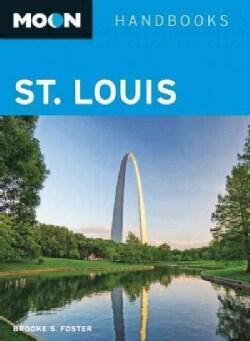 Moon Handbooks St. Louis (Paperback)