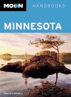 Moon Handbooks Minnesota (Paperback)