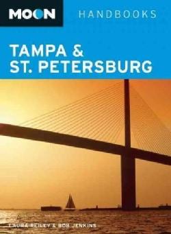 Moon Handbooks Tampa & St. Petersburg (Paperback)